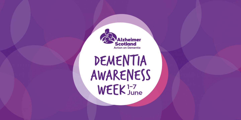 Dementia Awareness Week Scotland